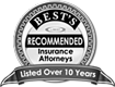 BEST'S Recommended Insurance Attorneys | Listed Over 10 Years